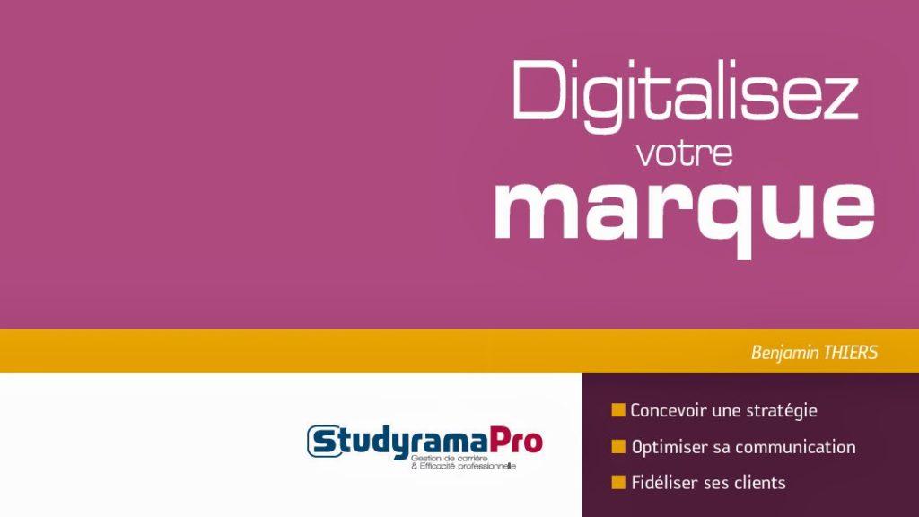Digitalisez votre marque – Un livre sur la communication digitale