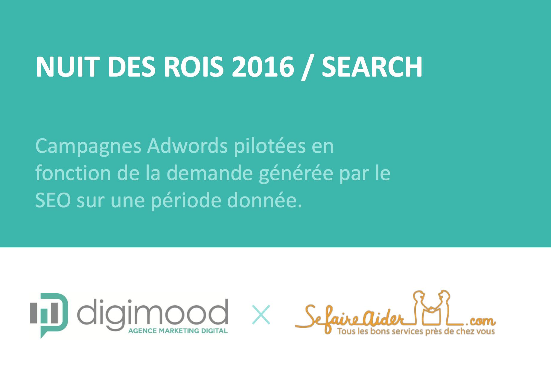 La nuit des Rois, catégorie search. Cas Sefaireaider.com by Digimood