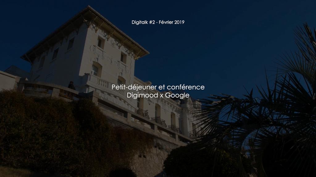 Digitalk #2 : vidéo et slides de la conférence Digimood x Google