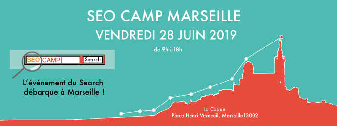 SEO CAMP Marseille 2019 : L'événement web made in «le sud»