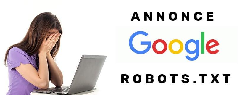 Google annonce la fin de la directive « noindex » dans le robots.txt