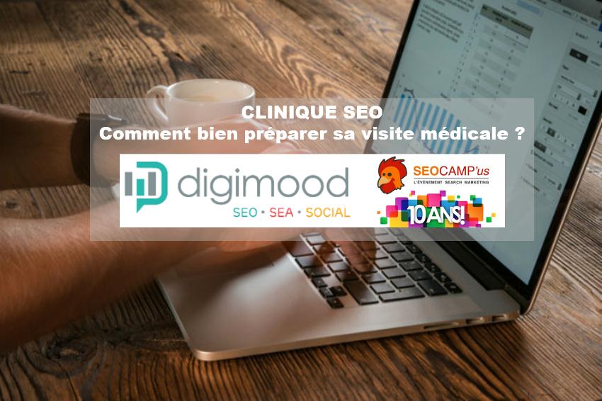 Clinique SEO : Comment bien préparer sa visite médicale ?