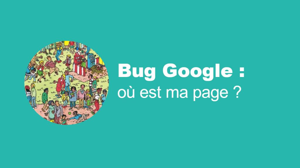 Bug Google : de nombreuses pages désindexées