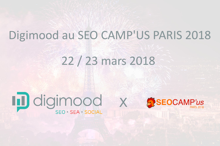 Retrouvez Digimood au SEO CAMP'us Paris 2018